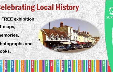Surrey Day Exhibition - Discovering Dorking's Past - maps, memories and much more