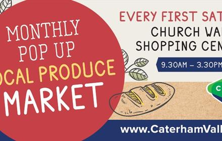 Caterham Monthy Pop Up Local Produce Market